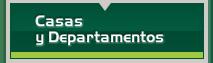 Casas y Departamentos